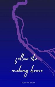Follow the Mekong Home