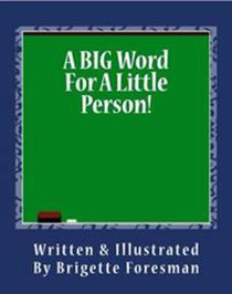 A Big Word for A Little Person!