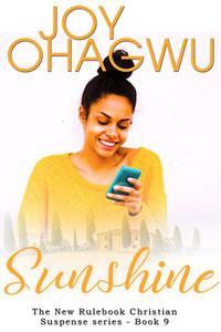 Sunshine - A Christian Suspense - Book 9