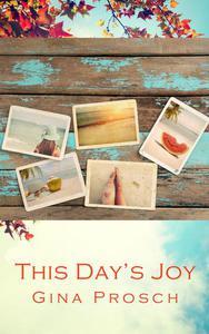 This Day's Joy
