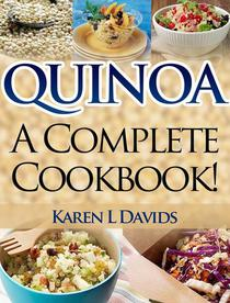 Quinoa: A Complete Cookbook!