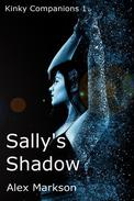 Sally's Shadow