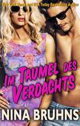 Im Taumel Des Verdachts - eine sexy, spannungsreiche Liebes- und Kriminalroman