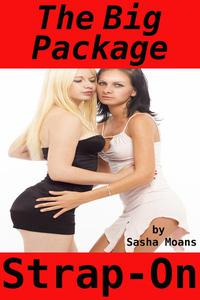 The Big Package, Strap-On (Lesbian Erotica)