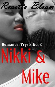 Nikki & Mike