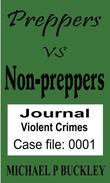 Prepper vs Non-Prepper journal 1