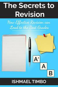 The Secrets to Revision