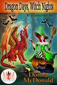 Dragon Days, Witch Nights: Magic and Mayhem Universe
