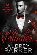 Trillionaire Boys' Club: The Founder