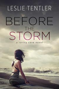 Before the Storm (Rarity Cove Book 1)