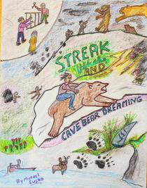 Streak and Cave Bear Dreaming