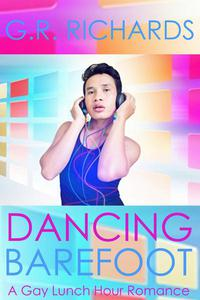 Dancing Barefoot: A Gay Lunch Hour Romance
