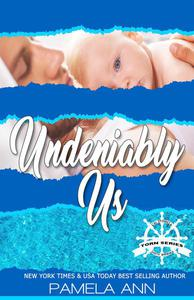 Undeniably Us [Torn Series]