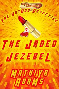 The Jaded Jezebel