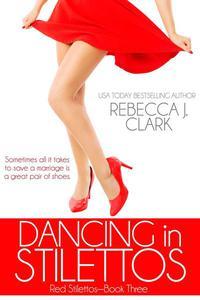 Dancing in Stilettos