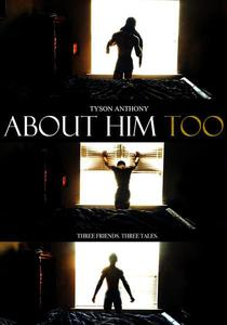 About Him Too