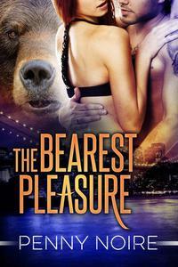 The Bearest Pleasure