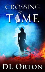 Crossing In Time: An Edgy Sci-Fi Love Story