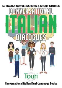 Conversational Italian Dialogues: 50 Italian Conversations and Short Stories