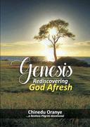 Genesis - Rediscovering God Afresh