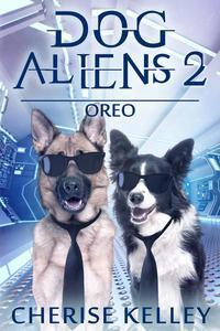 Dog Aliens 2: Oreo
