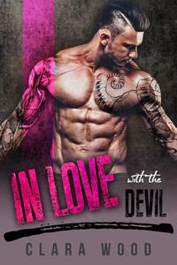 In Love with the Devil: A Bad Boy Motorcycle Club Romance (Black Asphalt MC)