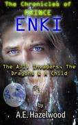 The AI Invaders, the Dragons and a Child