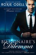 Billionaire's Dilemma - The Complete Series