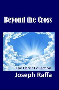 Beyond the Cross - The Christ Collection