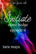 Initiate – Stone Hedge (Book 1-Episode 6)