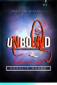 Unbound #2 :Enchanted Circle