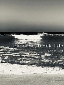 Blue Sea, Black Tide