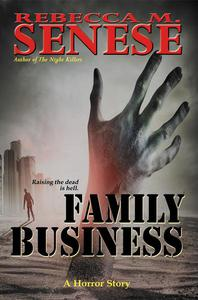 Family Business: A Horror Story