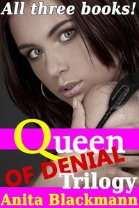 Queen of Denial: Trilogy (Books 1-3)