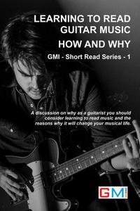 Learning To Read Guitar Music - Why & How