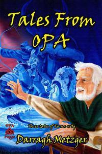 Tales from Opa: Three Tales of Tir na  n'Og