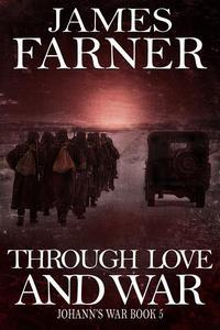 Through Love and War