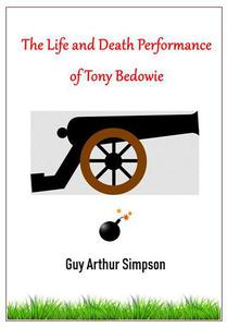The Life and Death Performance of Tony Bedowie