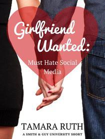 Girlfriend Wanted: Must Hate Social Media