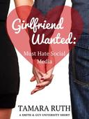 Girlfriend Wanted: Must Hate Social Media