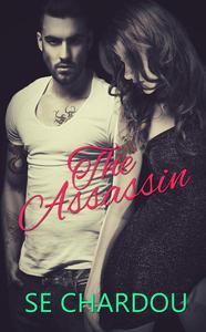 The Assassin (A Rough Riders MC Companion Novel)