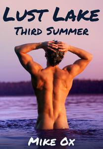 Lust Lake: Third Summer (gay threesome erotica)