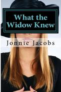 What the Widow Knew