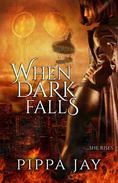 When Dark Falls