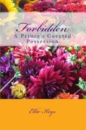 Forbidden: A Prince's Coveted Possession