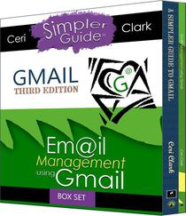 Gmail Account Box Set: (Two books in one. A Simpler Guide to Gmail & Email Management using Gmail)