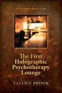 The First Holographic Psychotherapy Lounge