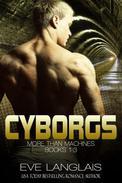 Cyborgs: More Than Machines 1-3