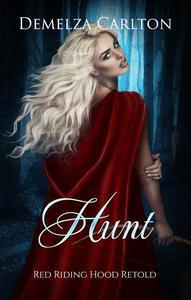 Hunt: Red Riding Hood Retold
