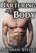 Bartering My Body